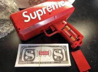 SUPREME MONEY GUN $$$