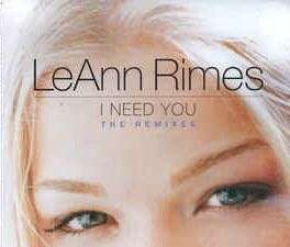 LeAnn Rimes - I Need You (The Remixes) (CD Single)