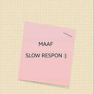 Maaf Slow Respon during Ramadhan ☺️