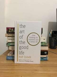 Rolf Dobelli - The Art of the Good Life