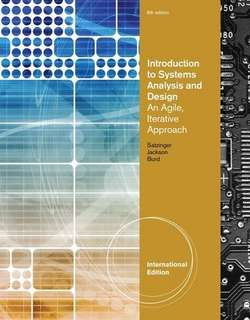 Introduction to Systems Analysis and Design: An Agile, Iterative Approach