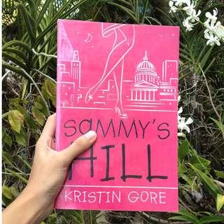 Sammy's Hill by Kristin Gore