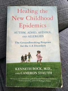 Healing the New Childhood Epidemics by Kenneth Bock and Cameron Stauth
