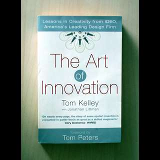 The Art of Innovation - Lessons in Creativity from IDEO - America's Leading Design Firm -- 00148