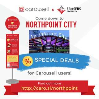 Special Deals: Northpoint City