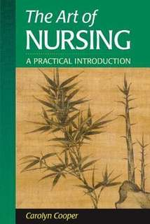 The art of nursing: A practical introduction by Carolyn Cooper