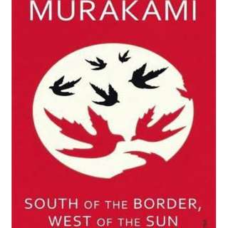 South of the Border, West of the Son (Haruki Murakami)