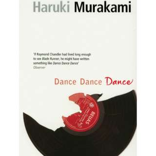 Dance Dance Dance (The Rat #4) by Haruki Murakami