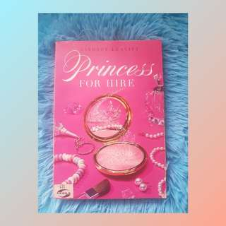 ON SALE: PRINCESS FOR HIRE BOOK 1