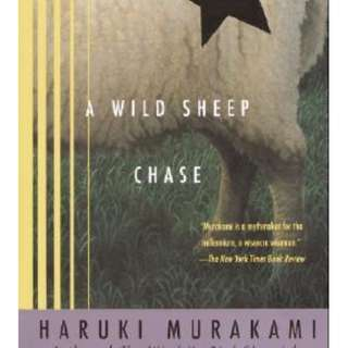 A Wild Sheep Chase (The Rat #3) by Haruki Murakami,