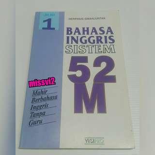 Buku Belajar Bahasa Inggris Sistem 52M Jilid 1
