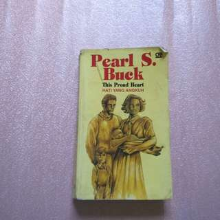 Novel Pearl S.Buck This Proud Heart