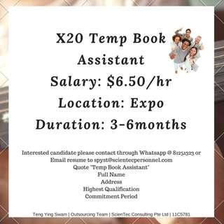 Govt Temp Book Assistant X20 (EXPO, $6.50/hr, 3-6months)