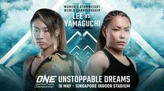 Cat 3 One Championship Unstoppable Dreams Tickets