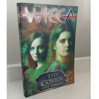 Wicca: The Coven (Book 2 in the Wicca Series) by Cate Tiernan