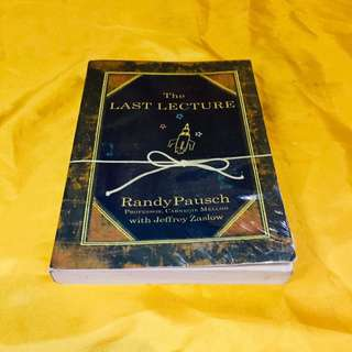 The Last Lecturer by Randy Pausch