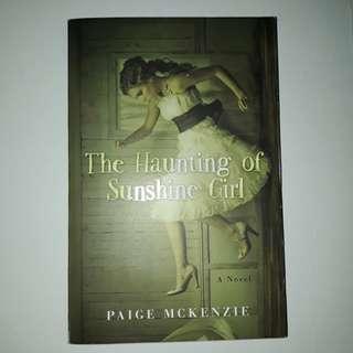 The Haunting of Sunshine Girl • Paige Mckenzie