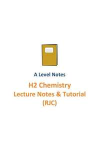 2016-2017 RI H2 Chemistry Lecture notes and tutorials / A level New syllabus 9729 / RJC / Raffles Institution / Top School Notes / JC1 and JC2 + FREE H2 Chemistry Planning Notes