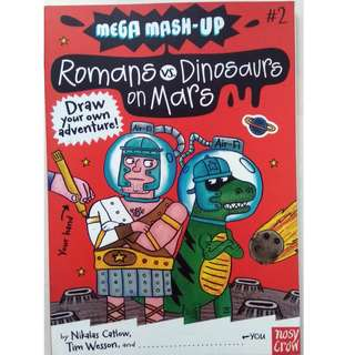 Mega Mash-Up: Romans vs. Dinosaurs on Mars - Coloring Book