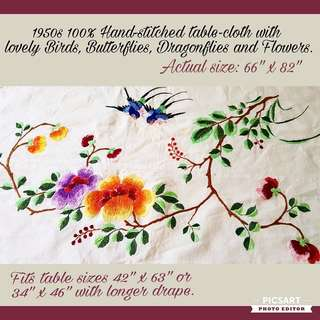 1950s 100% Fine Hand-stitched Embroidery white table cloth. Many Birds, Butterflies, Insects, Pheonies & other flowers. Large, refer to photos for size. $328, sms 96337309.