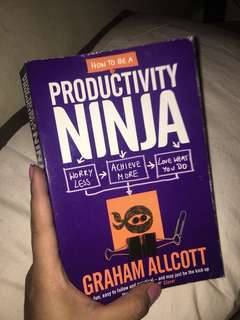 How to be A Productivity Ninja