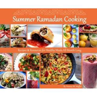 Summer Ramadan Cooking: Recipes & Resources for Healthy Meals All Month Long