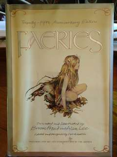 Faeries (25th anniversary edition) by Brian Froud and Alan Lee