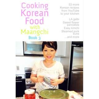 Cooking Korean Food With Maangchi Book 3