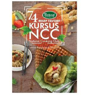Ebook 74 Resep Favorit Kursus NCC (Natural Cooking Club) - Fatmah Bahalwan