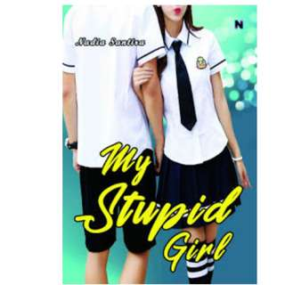 Ebook My Stupid Girl - Nadia Santira