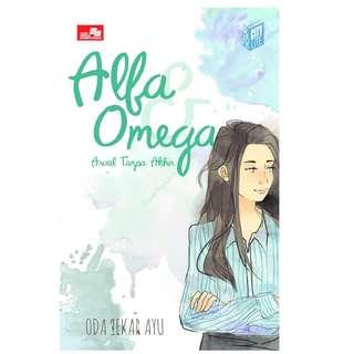 Ebook Alfa & Omega - Oda Sekar Ayu