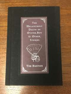 Tim Burton's The melancholy death of Oyster Boy & other stories