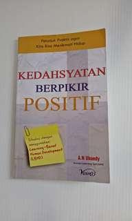 Kedahsyatan berpikir Positif