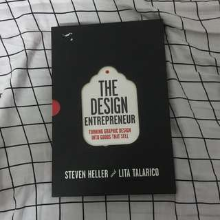 The Design Entrepreneur - Turning Graphic Design Into Goods That Sell