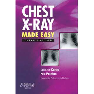 Chest X-Ray Made Easy 3rd Third Edition by Jonathan Corne, Kate Pointon - Churchill Livingstone