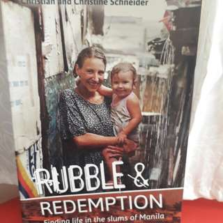 Rubble & Redemption (Finding life in slums of Manila)