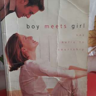 Boy Meets Girl (say hello to courtship)