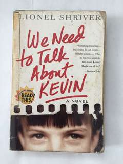 🌻We Need to Talk About Kevin by Lionel Shriver