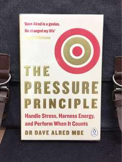 # Highly Recommended《Bran-New 2017 Edition + How To Turn Stress Into Strength And Cultivate A No-Limit-Mindset》Dr Dave Alred - THE PRESSURE PRINCIPLE : Handle Stress, Harness Energy, and Perform When It Counts