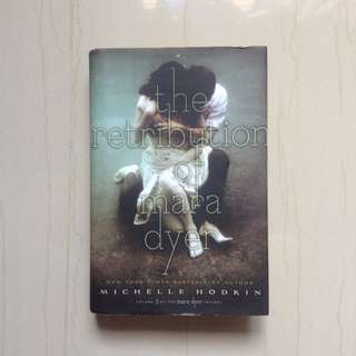 The Retribution of Mara Dyer by Michelle Hodkins