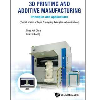 3D Printing and Additive Manufacturing (NTU)