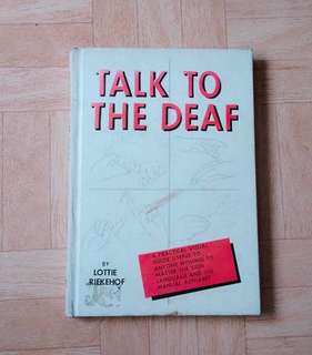 📖 : Talk to the Deaf by Lottie Riekehof (Textbook)