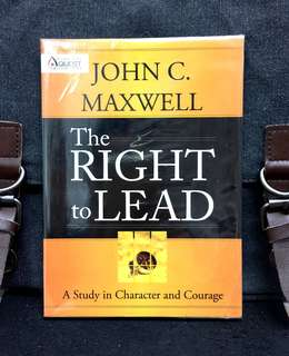《New Book Condition + Learning Leadership Through Character and Courage》John C.Maxwell - THE RIGHT TO LEAD : A Study In Character And Couragr