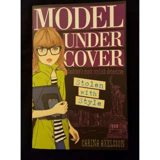 Model Under Cover ~ Stolen with Style by Carina Axelsson