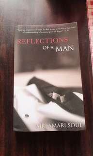 Reflections Of A Man by Mr. Amari Soul (Good as new)