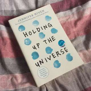 Holding Up The Universe by Jennifer Niven [PRELOVED]