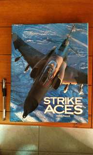 Strike Aces by Lindsay Peacock. Hard cover military aviation book.