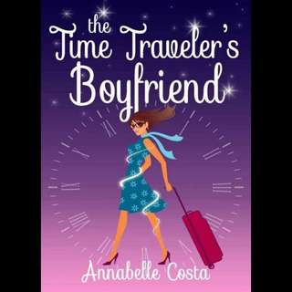 The Time Traveller's Boyfriend - Annabelle Costa