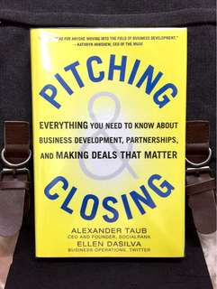 # Highly Recommended《Bran-New Hardcover + The Effective Business Development Tools and Skills 》Alexander Taub & Ellen Dasilva - PITCHING & CLOSING : Everything You Need to Know about Business Development, Partnerships, and Making Deals That Matter