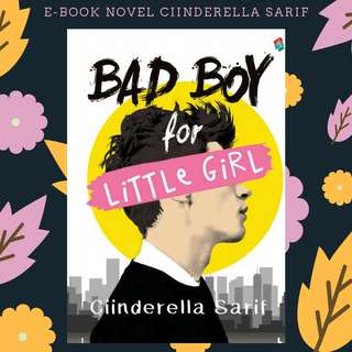 E-BOOK PDF NOVEL BAD BOY FOR LITTLE GIRL